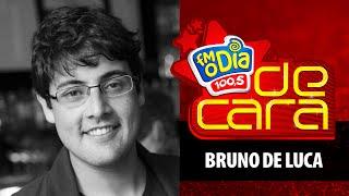 Bruno De Luca - De Cara FM O Dia (Completo)