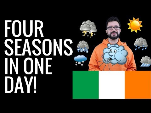 Four Seasons in One Day | The Irish Weather