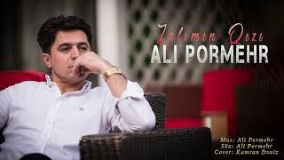 Ali Pormehr - Zalımın Qızı