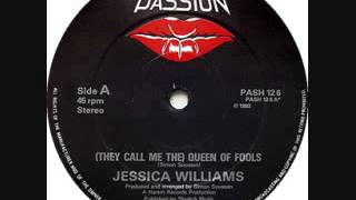 """(They Call Me The) Queen Of Fools"" by Jessica Williams (1983)"