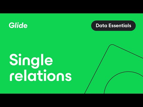 Single Relations | Glide Tutorial