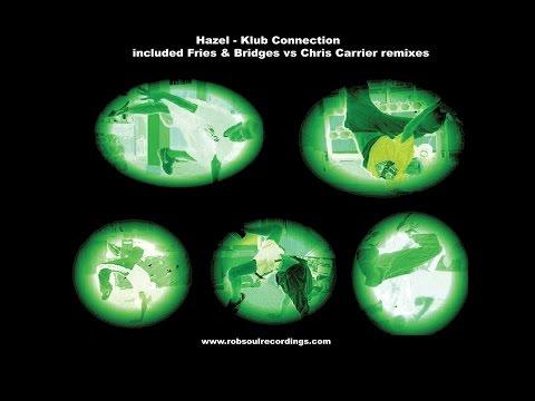 Hazel - Klub Connection (house Mix)