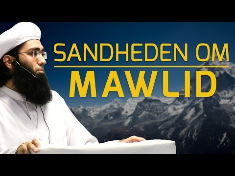 Sandheden om Mawlid - I Lyset Af Koranen & Sunnah │ Shaykh Tariq Muhammad Amin