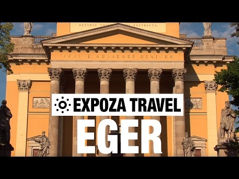 Eger (Hungary) Vacation Travel Video Guide