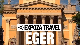 Eger (Hungary) Vacation Travel Video Guide(Travel Video about Destination Eger in Hungary. -------------- Watch more travel videos ▻ http://goo.gl/HYQdhg Join us. Subscribe now! ▻ http://goo.gl/QHWi2p ..., 2016-06-30T00:00:00.000Z)