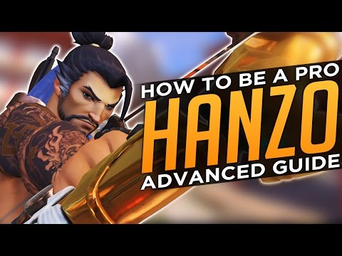 Overwatch: How to Be a Pro Hanzo  Advanced Guide