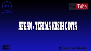 Video KARAOKE AFGAN - TERIMA KASIH CINTA download MP3, 3GP, MP4, WEBM, AVI, FLV Agustus 2018