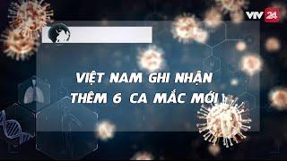 Toàn cảnh phòng chống dịch COVID-19 ngày 20/3/2020 | Việt Nam ghi nhận 91 ca nhiễm | VTV24