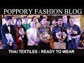 Thai Textiles : Rady To Wear |International Thai Silk Fashion Week |  VDO BY POPPORY