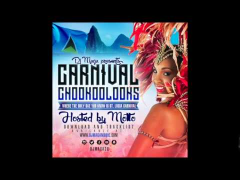 Carnival Chookoolooks (St Lucia Soca 2015 Mix)