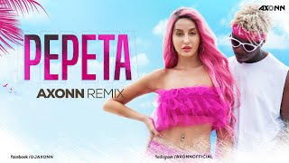 pepeta-dj-axonn-nora-fatehi-ray-vanny