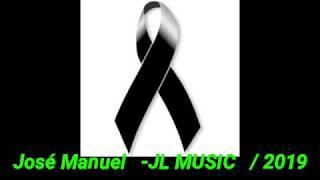 Te vas Ángel mío  - José Manuel / JL MUSIC