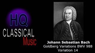 BACH - Goldberg Variations BWV 988 Variation 14 - High Quality Classical Music
