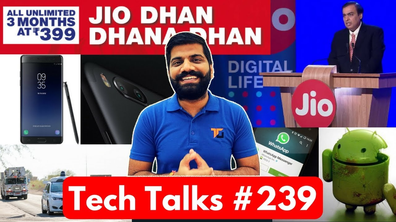 Tech Talks #239 - Jio Monsoon Offer, Jio Phone Leak, Mi Max 2, Whatsapp Pay, Android Panic Button