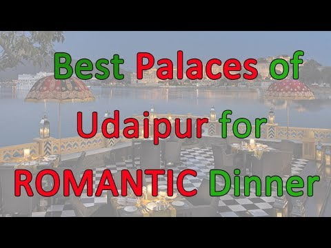 Udaipur Romantic Dinner Places | Udaipur Dating | Rooftop Dinner Udaipur | Lake View Restaurants