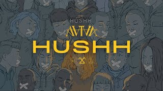 ⌠AViVA⌡ HUSHH (OFFICIAL LYRIC VIDEO)