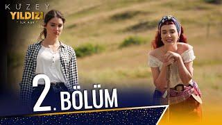 Kuzey Yıldızı İlk Aşk 2. Bölüm (Full HD)