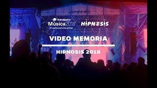 Hipnosis 2018, presentado por Aeroméxico   Cobertura Especial