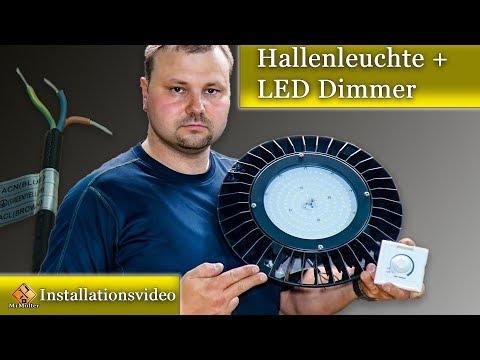 dimmbare-led-hallenleuchte-/-anschluss-mit-und-ohne-dimmer.
