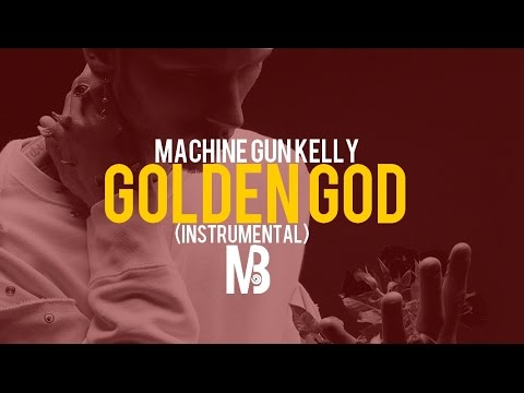 Machine Gun Kelly - Golden God (Instrumental) FREE DOWNLOAD