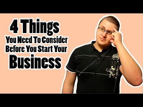 4 Things to consider before starting your business.