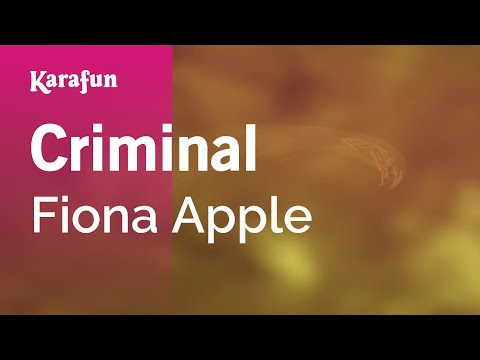 Karaoke Criminal - Fiona Apple *