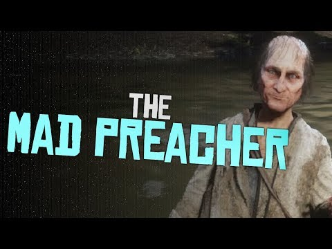 Who is the Mad Preacher? - Red Dead Redemption 2 thumbnail