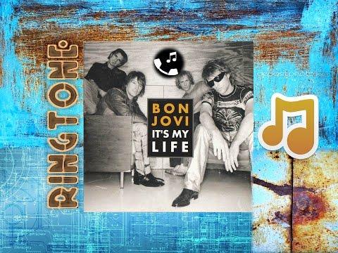 Bon Jovi - It's My Life Ringtone