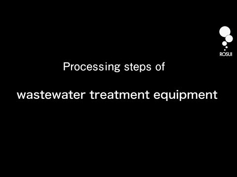 Processing steps of wastewater treatment equipment