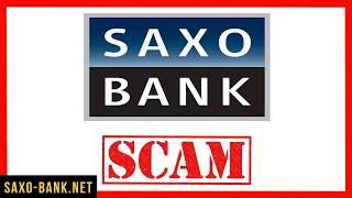 Саксо Банк - изучение отзывов о форекс мошенниках Saxo Bank