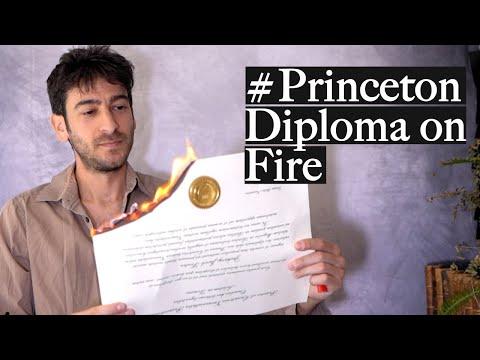 Why I lit my Princeton Ph.D Diploma on Fire