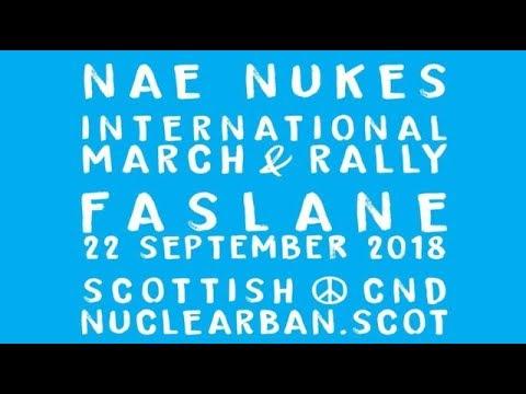 NAE NUKES ANYWHERE! SCND International Rally, Faslane