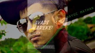 Savadi Sareke (Be Alert Boys) Havoc Brothers