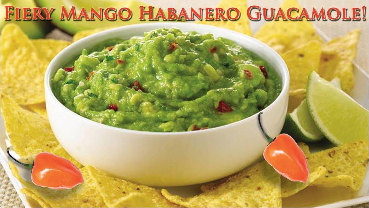 Fiery Mango Habanero Guacamole! - YouTube
