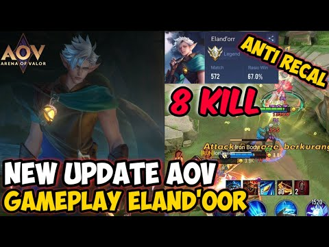 GAMEPLAY ELAND'ORR NEW PATCH - ARENA OF VALOR | AoV | 傳說對決 | RoV | Liên Quân Mobile