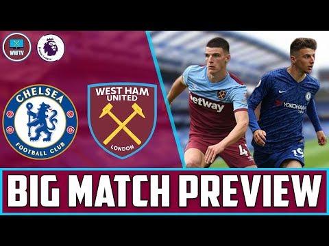 chelsea-vs-west-ham-|-big-match-preview