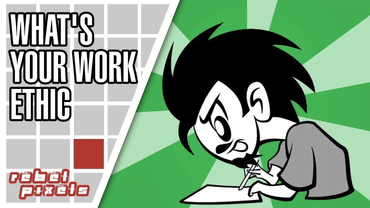 what s your work ethic what s your work ethic