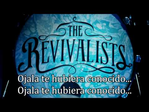 The Revivalists - Wish I knew you Subtitulado Español