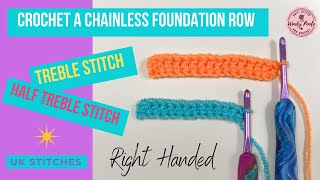 Crochet: Chainless Foundation Row with UK Treble and Half Treble Stitch - Right Handed - Wendy Poole