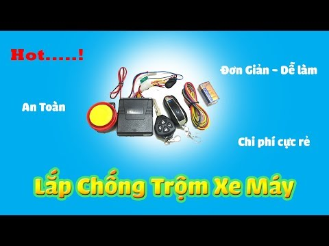 Hướng Dẫn Lắp Chống Trộm Cho Xe Máy -DIY Chống Trộm Xe Máy - Motorcycle Alarm System