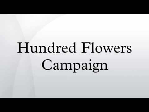 hundred flowers campaign Hundred flowers campaign - wikipedia, the free - the hundred flowers campaign, harry wu, founder of the laogai research foundation.