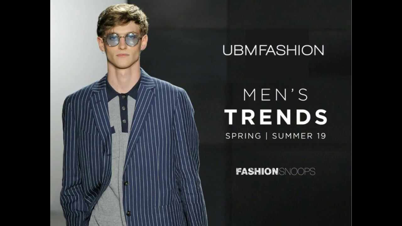 Webinar Men S Spring Summer 2019 Trend Direction Youtube