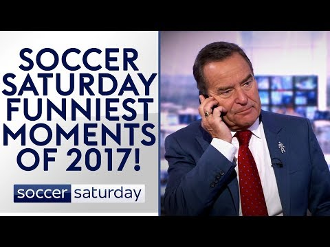 Soccer Saturday\'s Funniest Moments of 2017! 😂