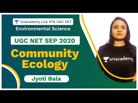 UGC NET SEP 2020 | Community ecology | Environmental Science | Jyoti | Unacademy Live
