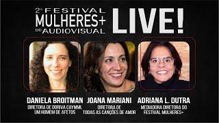 2o MULHERES | Live 01 Daniela Broitman & Joana Mariani