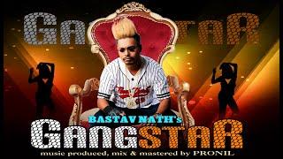 GANGSTAR | Bastav Nath B3 | Hindi Rap Song 2019