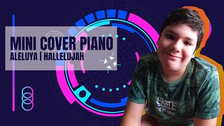 Aleluya | Hallelujah - Mini Cover Piano видео