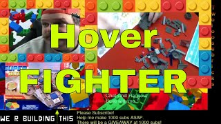 Build with me LIVE !  -  Hover Fighter  - come and chat