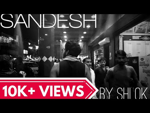 SANDESH    ft SHLOK  NEW hindi rap song  hip hop 2k18