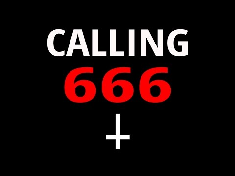 CALLING 666 666 6666 GONE WRONG - THE DEVIL CALLED BACK!!!